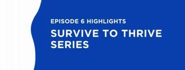 Blog survivetothriveep6